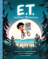 Cover image for E.T., the extra-terrestrial : the classic illustrated storybook / [adapted by Jim Thomas] ; illustrated by Kim Smith.