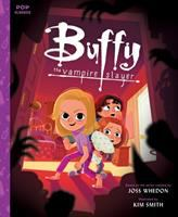 Cover image for Buffy the Vampire Slayer / story and text by Jason Rekulak ; illustrated by Kim Smith ; based on the series created by Joss Whedon.