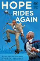 Cover image for Hope rides again / a novel by Andrew Shaffer.