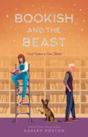 Imagen de portada para Bookish and the beast / by Ashley Poston.