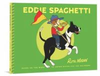Cover image for Eddie Spaghetti / Rutu Modan ; based on the work of Aryeh Navon, Lea Goldberg ; translation, Ilana Kurshan.