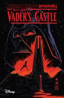 Cover image for Star Wars adventures. Tales from Vader's castle / written by Cavan Scott ; art by Derek Charm, Chris Fenoglio, Kelley Jones [and 3 others].
