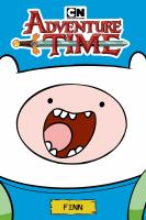 Cover image for Adventure time : Finn / created by Pendleton Ward.