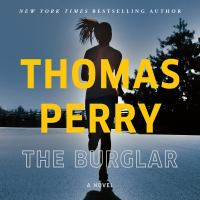 Cover image for The burglar [sound recording]/ by Thomas Perry.