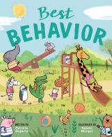 Cover image for Best behavior / written by Patricia Hegarty ; illustrated by Sakshi Mangal.