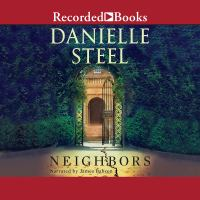 Cover image for Neighbors [sound recording] / Danielle Steel.