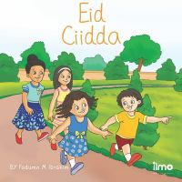 Cover image for Eid Ciidda / by Fadumo M Ibrahim ; illustrated by Yami Group.