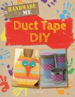 Cover image for Duct tape DIY / Alix Wood.