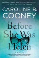 Cover image for Before she was Helen / Caroline B. Cooney.