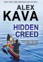 Cover image for Hidden Creed / by Alex Kava.