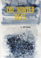 Cover image for The winter bees / by Jill Kalz.