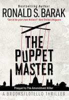 Cover image for The puppet master / Ronald S. Barak.