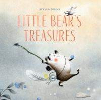Cover image for Little Bear's treasures / Stella Dreis.