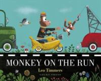 Cover image for Monkey on the run / Leo Timmers.