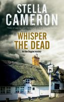 Cover image for Whisper the dead / Stella Cameron.