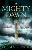 Cover image for A mighty dawn / Theodore Brun.