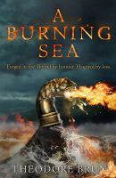 Cover image for A burning sea / Theodore Brun.
