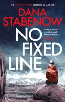 Cover image for No fixed line / Dana Stabenow.