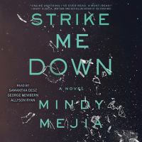 Cover image for Strike me down [sound recording] / Mindy Mejia.