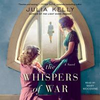 Cover image for The whispers of war [sound recording] / Julia Kelly.