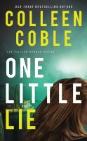 Cover image for One little lie [sound recording] / Colleen Coble.