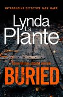 Cover image for Buried / Lynda La Plante.