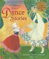 Cover image for The barefoot book of dance stories / written by Jane Yolen and Heidi E. Y. Stemple ; illustrated by Helen Cann.