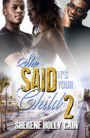 Cover image for She said it's your child 2 / Sherene Holly Cain.
