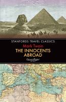 Cover image for The Innocents abroad / Mark Twain.