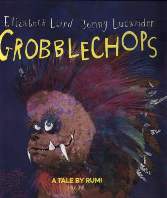 Imagen de portada para Grobblechops / Elizabeth Laird, Jenny Lucander.
