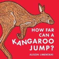 Cover image for How far can a kangaroo jump? / Alison Limentani.