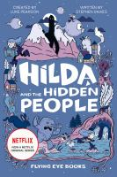 Cover image for Hilda and the hidden people / written by Stephen Davies ; illustrated by Seaerra Miller.