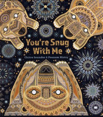 Cover image for You're snug with me / Chitra Soundar & Poonam Mistry.
