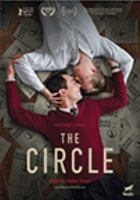 Cover image for The circle / written by Stefan Haupt, Christian Felix, Ivan Madeo, Urs Frey ; directed by Stefan Haupt.