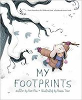 Imagen de portada para My footprints [Vox book] / written by Bao Phi ; illustrated by Basia Tran.
