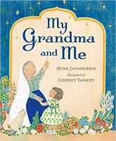 Cover image for My grandma and me [Vox book] / Mina Javaherbin ; illustrated by Lindsey Yankey.