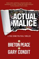 Cover image for Actual Malice : true crime political thriller / Breton Peace.