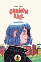 Cover image for Cannonball / Kesley Wroten.