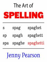 Cover image for The art of spelling / Jenny Pearson.
