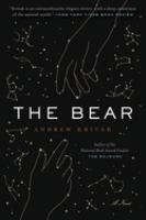 Cover image for The bear / Andrew Krivak.