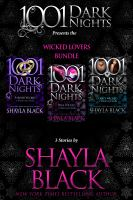 Cover image for Wicked lovers compilation : 3 stories by Shayla Black / Shayla Black.