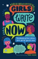 Cover image for Girls write now : two decades of true stories from young female voices.
