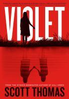 Cover image for Violet / Scott Thomas.