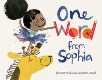 Imagen de portada para One word from Sophia [Vox book] / Jim Averbeck and Yasmeen Ismail.
