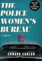 Cover image for The policewomen's bureau / Edward Conlon.