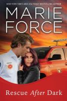 Cover image for Rescue after dark / Marie Force.