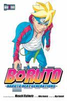 Cover image for Boruto : Naruto next generations. Volume 5, Ao / creator/supervisor, Masashi Kishimoto ; art by Mikio Ikemoto ; script by Ukyo Kodachi ; translation, Mari Morimoto; touch-up art & lettering, Snir Aharon.