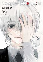 Cover image for Tokyo ghoul: re. 16 / story and art by Sui Ishida ; translation, Joe Yamazaki; touch-up art & lettering, Vanessa Satone.