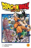 Cover image for Dragon Ball super. 8, Sign of son Goku's awakening / story by Akira Toriyama ; art by Toyotarou ; translation, Caleb Cook ; touch-up art and lettering, James Gaubatz.