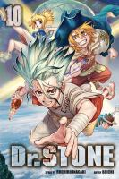 Cover image for Dr. Stone. 10, Wings of humanity / story by Riichiro Inagaki ; art, Boichi ; science consultant, Kurare ; translation, Caleb Cook ; touch-up art & lettering, Stephen Dutro.
